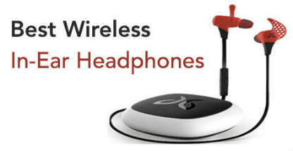 Best Wireless In-Ear Headphones