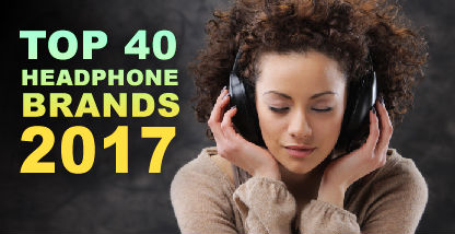 Top 40 Headphone Brands to consider in 2017 - Headphone Charts